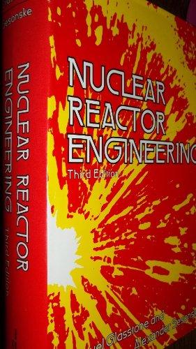 9780442200572: Nuclear Reactor Engineering