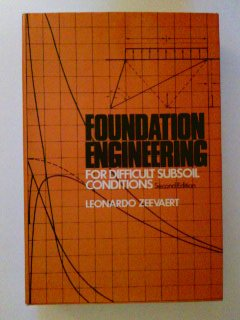 9780442201692: Foundation Engineering for Difficult Subsoil Conditions