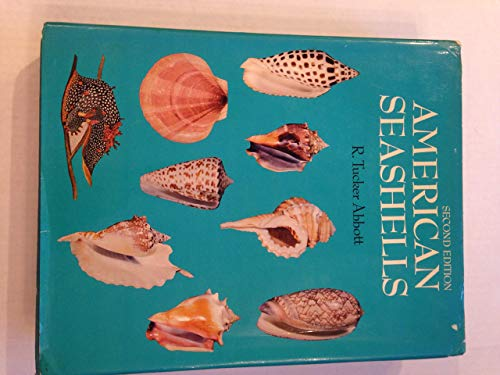 9780442202286: American Seashells; The Marine Molluska of the Atlantic and Pacific Coasts of North America