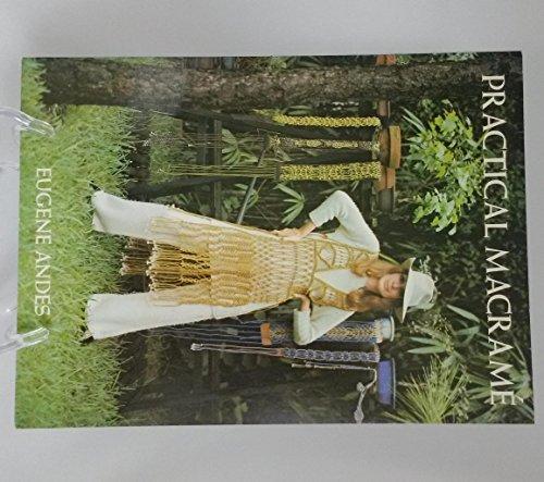 9780442203467: Practical Macrame [Paperback] by Andes, Eugene