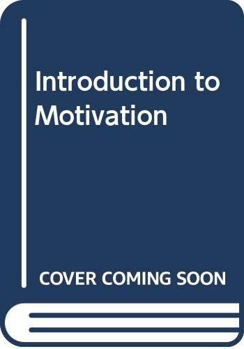 9780442203672: Introduction to Motivation