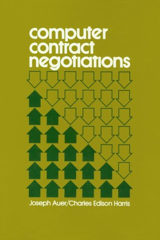 9780442203696: Computer Contract Negotiations (Management Information Systems)