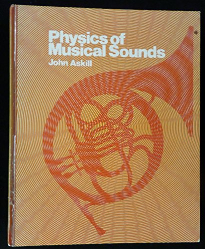 9780442203818: Physics of Musical Sounds