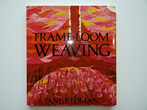 Frame-Loom Weaving: Redman, Jane