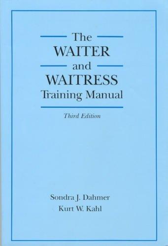 The Waiter and Waitress Training Manual: Sondra J. Dahmer,