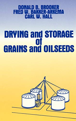9780442205157: Drying and Storage Of Grains and Oilseeds