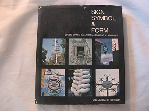 Sign, symbol & form: Ballinger, Louise Bowen