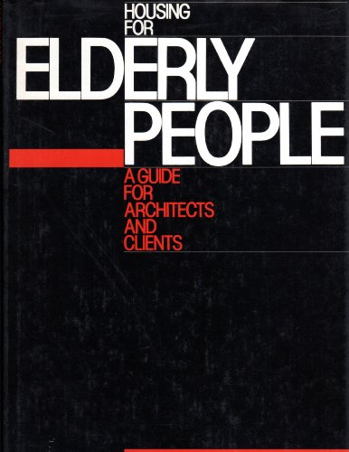 9780442205737: Housing for Elderly People: A Guide for Architects, Interior Designers and Their Clients