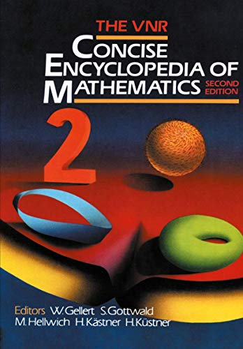 9780442205904: The VNR Concise Encyclopedia of Mathematics