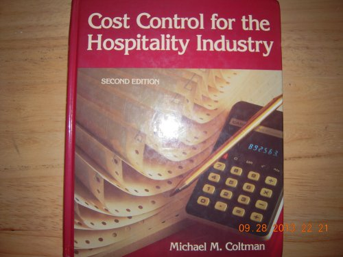 Cost Control for the Hospitality Industry: Coltman, Michael