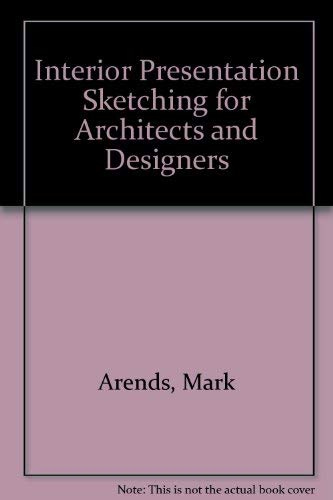 9780442206437: Interior Presentation Sketching for Architects and Designers