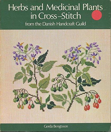 Herbs and Medicinal Plants in Cross-stitch: Bengtsson, Gerda