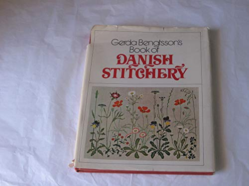 9780442206857: Gerda Bengtsson's Book Of Danish Stitchery