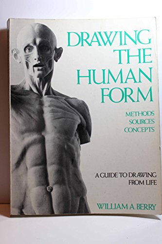 9780442207175: Drawing the Human Form: Methods, Sources, Concepts
