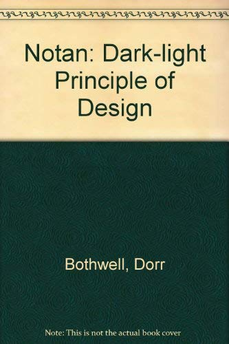 9780442207328: Notan: Dark-light Principle of Design