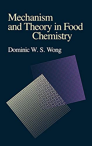 9780442207533: Mechanism and Theory in Food Chemistry
