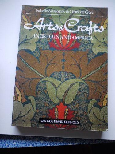 9780442208080: Arts and Crafts in Britain and America