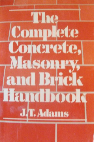 9780442208301: The Complete Concrete, Masonry and Brick Handbook