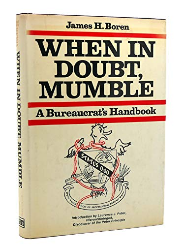 9780442209261: When in Doubt, Mumble: Bureaucrat's Handbook