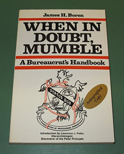 9780442209278: Title: When in Doubt Mumble A Bureaucrats Handbook