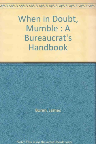 9780442209278: When in Doubt, Mumble : A Bureaucrat's Handbook