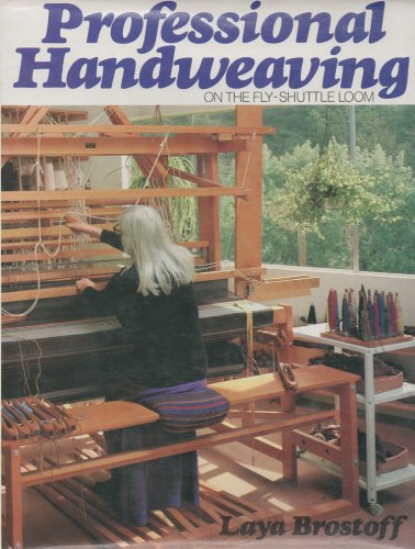 9780442209483: Professional Hand Weaving on the Fly-shuttle Loom