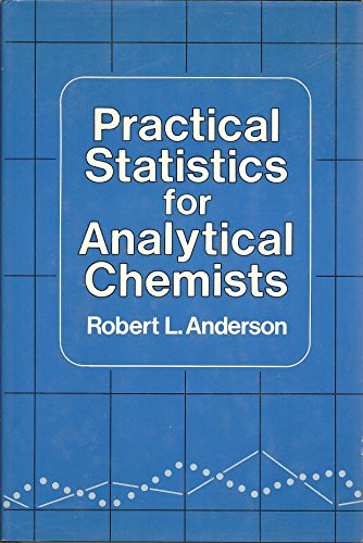 9780442209735: Practical Statistics for Analytical Chemists