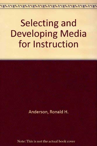 9780442209766: Selecting and developing media for instruction - second edition