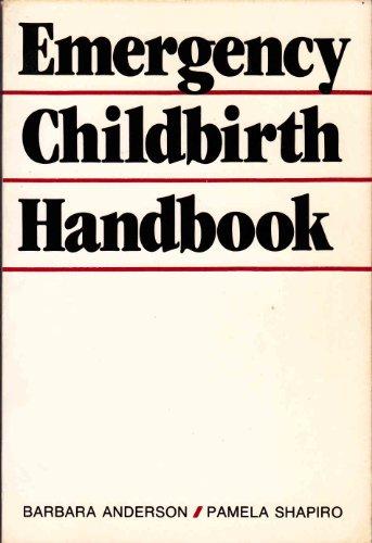 9780442209797: Emergency Childbirth Handbook