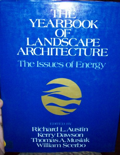 9780442209872: The Yearbook of Landscape Architecture: The Issues of Energy