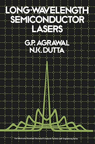 9780442209957: Long Wavelength Semiconductor Lasers (Van Nostrand Reinhold Electrical/Computer Science and Engineering Series)