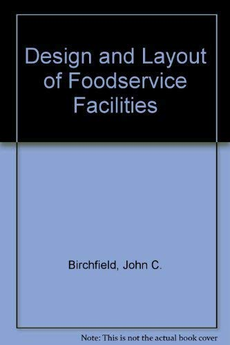 9780442210427: Design and Layout of Foodservice Facilities