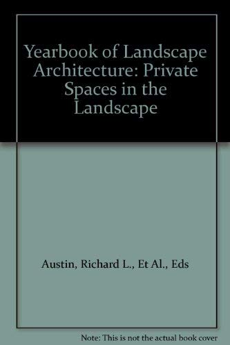 The Yearbook of Landscape Architecture: Private Spaces in the Landscape