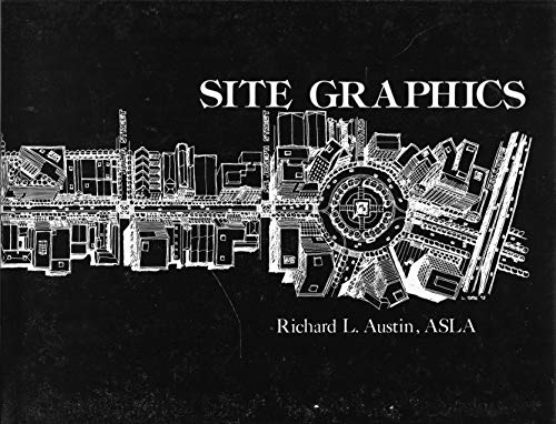 Site Graphics: Austin, Richard L