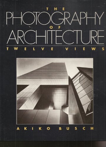 9780442211097: Photography of Architecture, The: Twelve Views