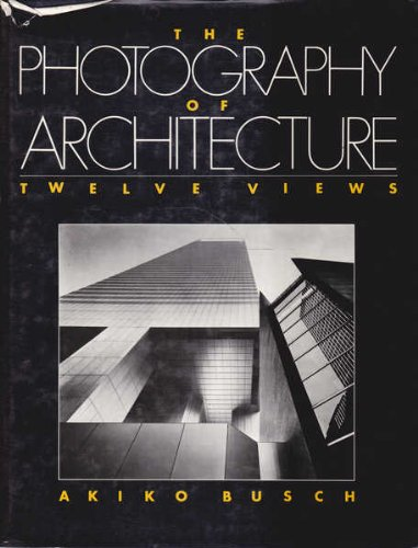 9780442211097: The Photography Of Architecture: Twelve Views