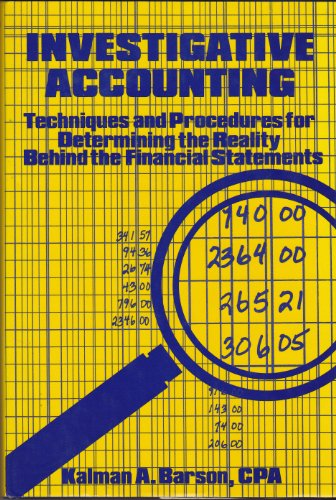 9780442211639: Investigative accounting: Techniques and procedures for determining the reality behind the financial statements