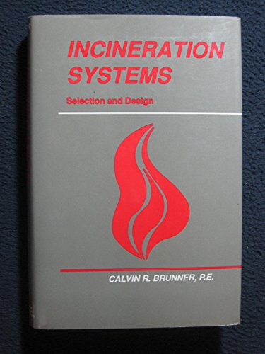 9780442211929: Incineration Systems: Selection and Design