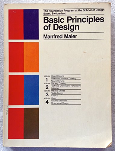 Basic Principles of Design: The Foundation Program: Manfred Maier