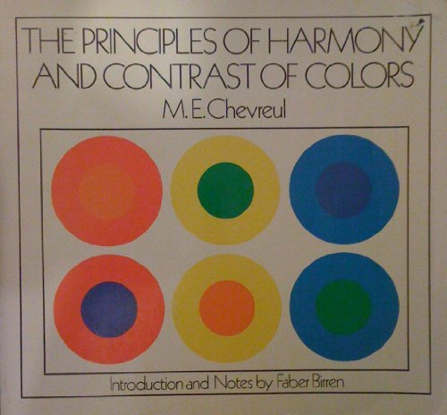 9780442212124: The Principles of Harmony and Contrast of Colors and Their Applications to the Arts