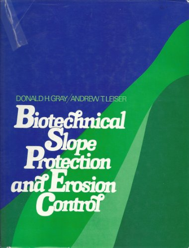 9780442212223: Biotechnical Slope Protection and Erosion Control