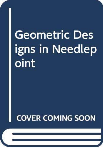 9780442212605: Geometric Designs in Needlepoint