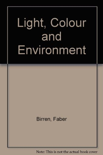 Light, Color, and Environment (0442212704) by Birren, Faber