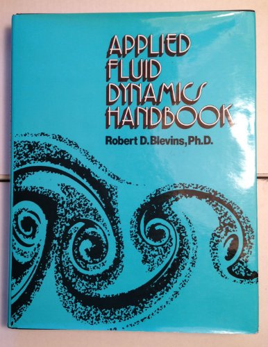 9780442212964: Applied Fluid Dynamics Handbook