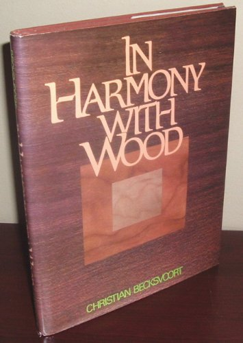 In Harmony With Wood: Becksvoort, Christian