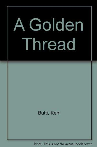 9780442213794: A Golden Thread