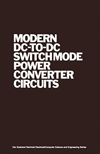 9780442213961: Modern Dito-DC Switchmode Power Converter Circuits