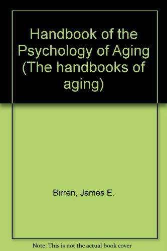 9780442214012: Handbook of the Psychology of Aging (The handbooks of aging)