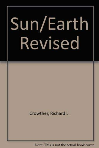 9780442214999: Sun/Earth Revised