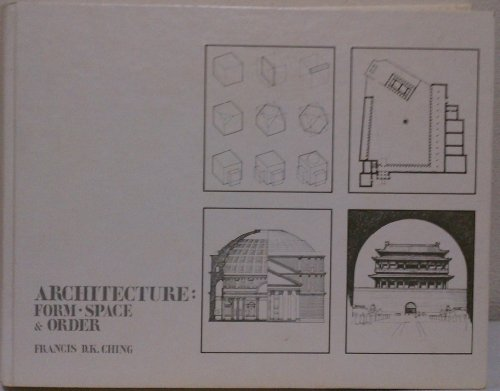 9780442215347: Architecture, Form, Space and Order